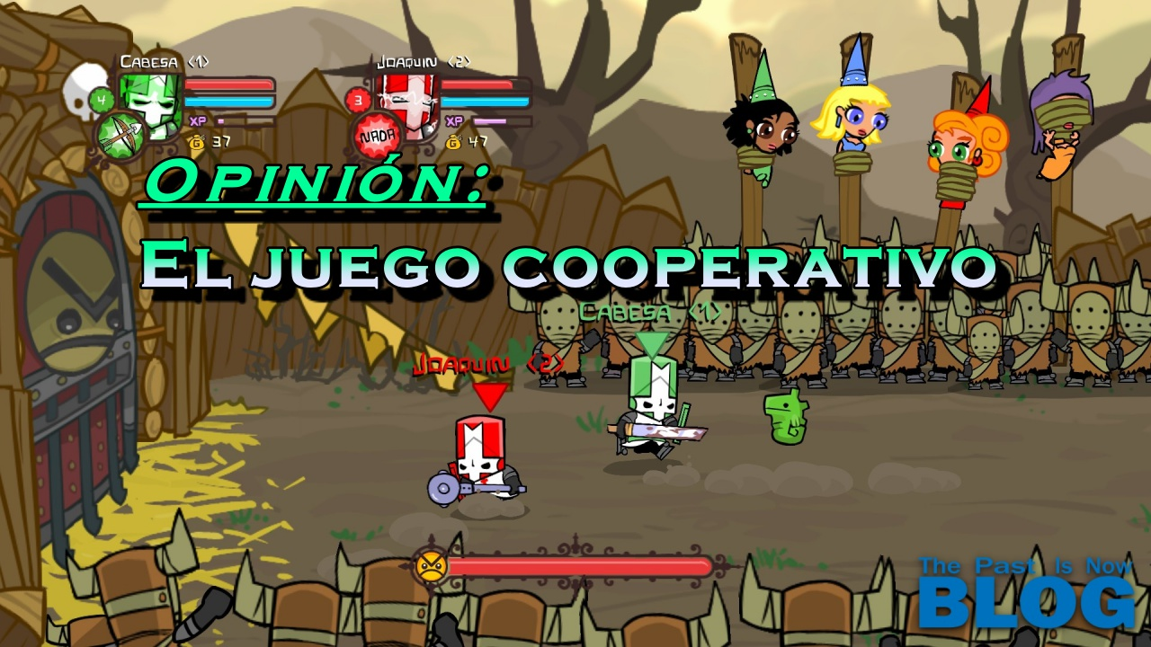 Opinion El Valor Anadido Del Juego Cooperativo The Past Is Now Blog