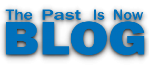 The Past is Now Blog