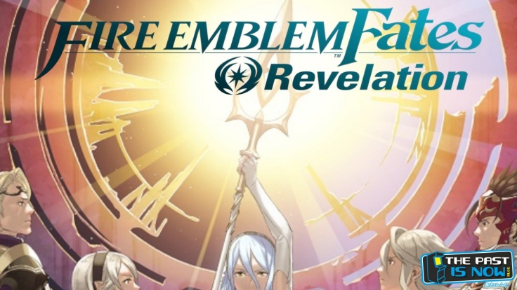Fire Emblem Fates Revelation the past is now blog cover